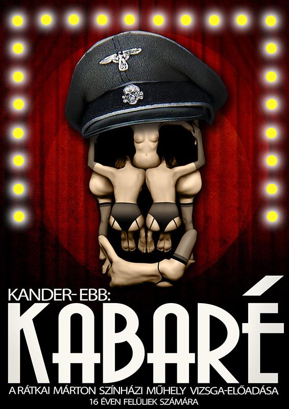 Kabaré plakát, Rátkai Márton Színházi Műhely
