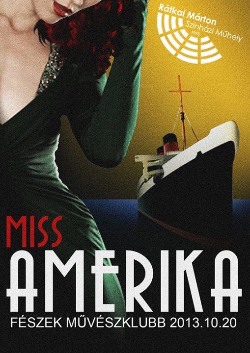 Miss America banner, Rátkai Márton Színházi Műhely